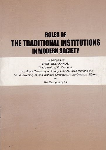 The Roles of the Traditional Institution in Modern Society